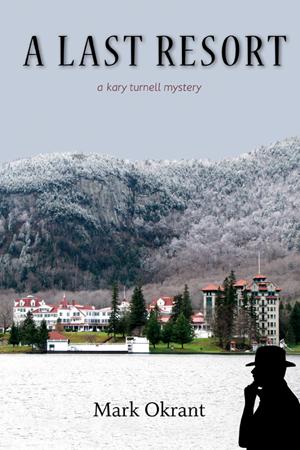 A Last Resort - Kary Turnell Mystery