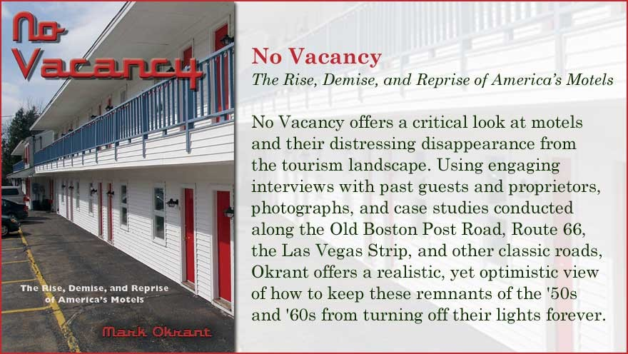 No Vacancy by Mark Okrant