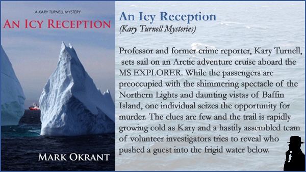 An Icy Reception - Kary Turnell Mysteries by Mark Okrant